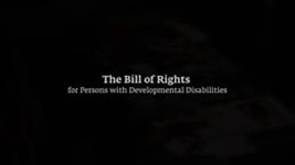 FCBDD Bill of Rights Video